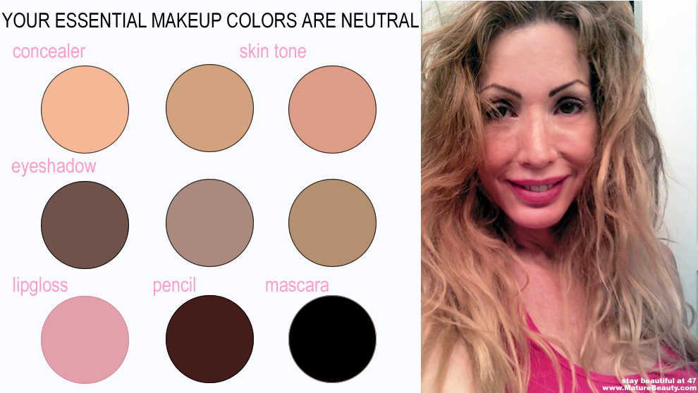 Top makeup tip for mature woman: A neutral makeup color palette will make you look the youngest.