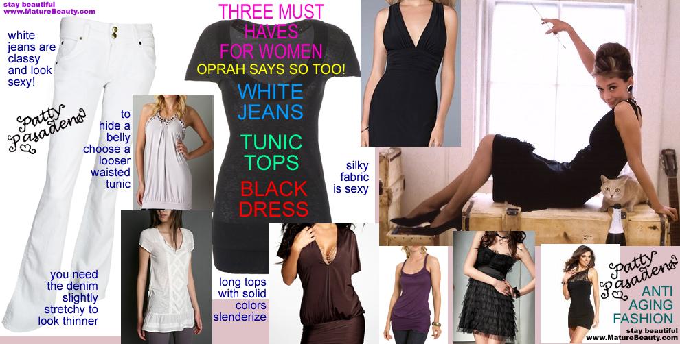 fashion tips for women, white jeans, tunic tops, cocktail dress, black dresses, evening dresses, oprah show fashion tips, oprah fashion tips, oprah effect, living oprah