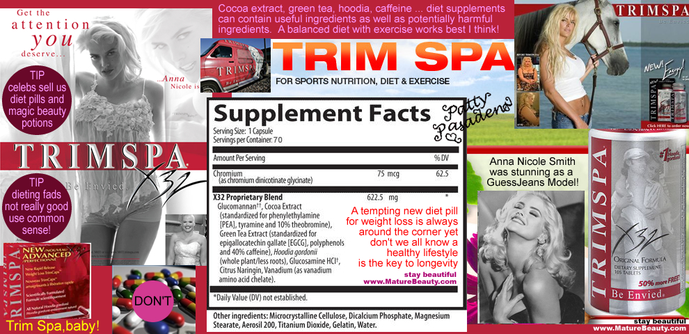 trimspa, anna nicole smith, diet supplements, trimspa 32, trim spa 32, gnc, buy diet pills, best diet pills, do diet pills work, hoodia, cocoa extract, green tea, diet drugs, buy diet pills, buy diet supplements, diet pill dangers, hoodia side effects, ephedra side effects, ephedra ban, what is ephedra, does trimspa work, where to buy diet pills, safe dietary supplements, diet vitamins, diet and health, health supplements, buy vitamins